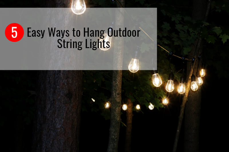 5 Easy Ways to Hang Outdoor String Lights
