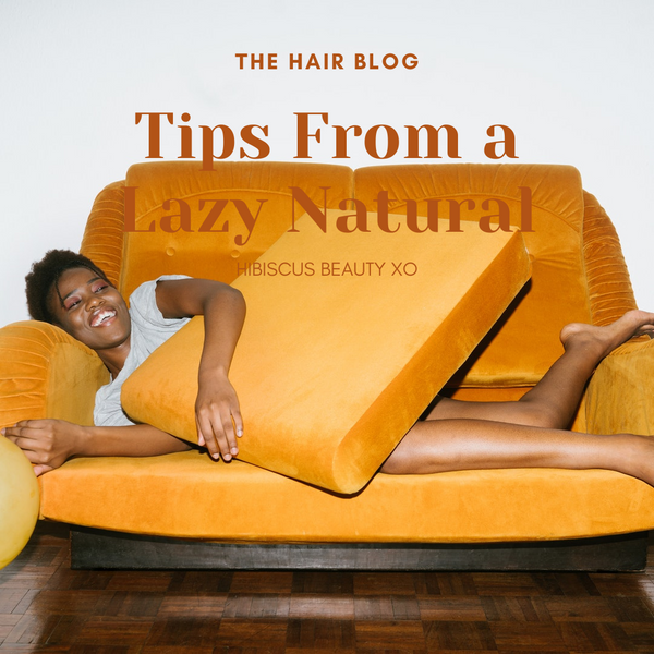 Tips from a Lazy Natural