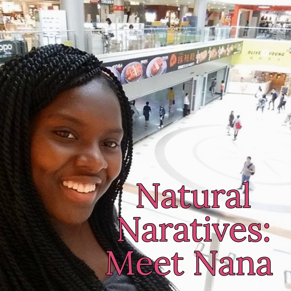 Natural Narratives: Meet Nana