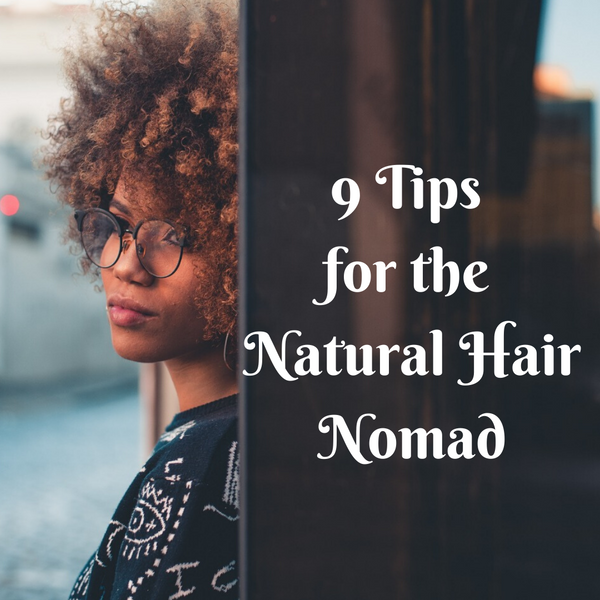 10 Tips for Every Natural Nomad
