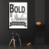 Be Bold Canvas Art - San Diego Art House