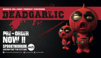 DeadGarlic by SpookyWorkHK Pre-Order