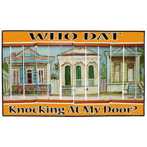 Who Dat Knocking At My Door?