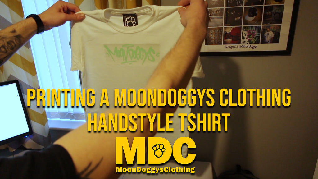 New Video - Printing A MoonDoggys Clothing Handstyle TShirt