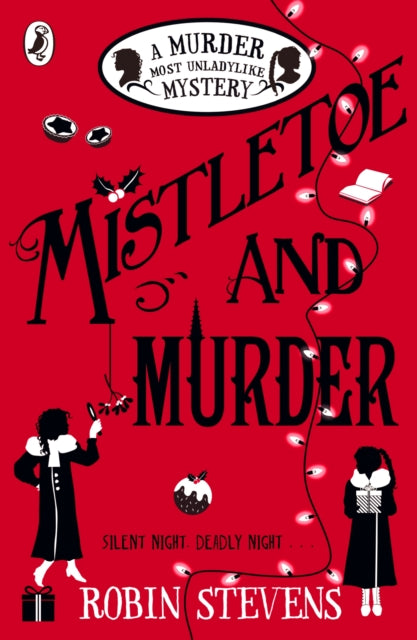 Mistletoe and Murder by Robin Stevens