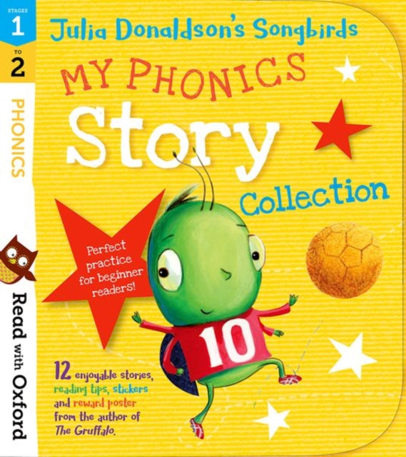 Stages 1 & 2: Julia Donaldson's Songbirds: My Phonics Story Collection