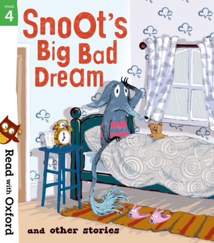 Snoot's Big Bad Dream and Other Stories