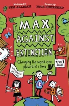 Max Against Extinction by Tim Allman