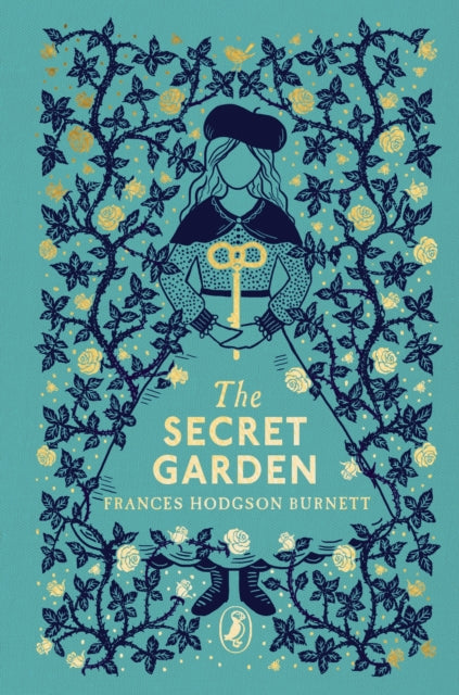 The Secret Garden Cothbound Classic by Frances Hodgson Burnett