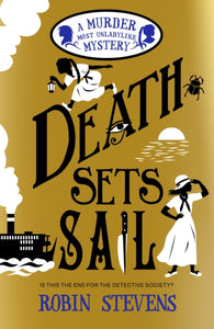 Death Sets Sail by Robin Stevens