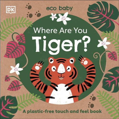Where Are You Tiger? by DK Books