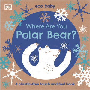 Where Are You Polar Bear? by DK Books