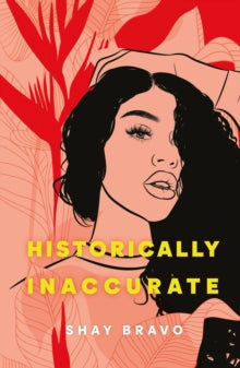 Historically Inaccurate by Shay Bravo