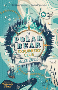 The Polar Bear Explorers Club by Alex Bell