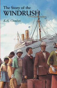 The Story of Windrush by Kandace Chimbiri