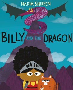 Billy and the Dragon | Nadia Shireen