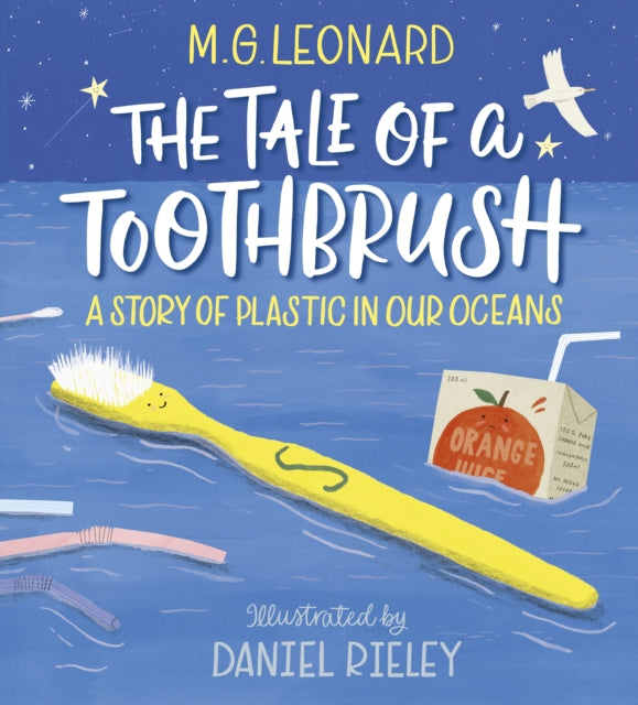 The Tale of a Toothbrush by M.G. Leonard