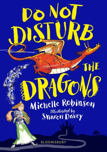 Do Not Disturb the Dragons | Michelle Robinson