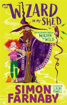 The Wizard In My Shed - Personally signed copy!