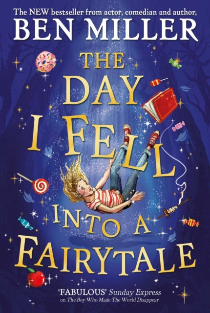 The Day I Fell Into a Fairytale | Ben Miller