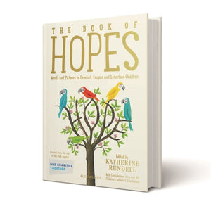 The Book of Hopes : Words and Pictures to Comfort, Inspire and Entertain
