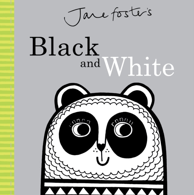 Black & White by Jane Foster