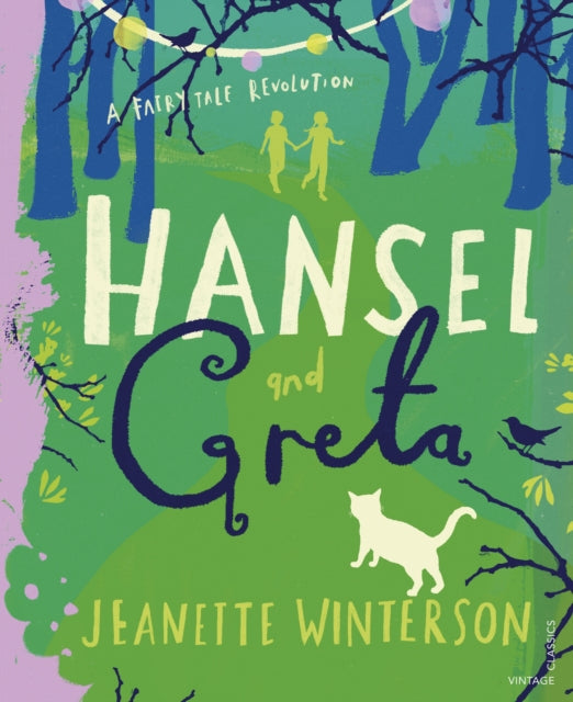 Hansel and Greta : A Fairy Tale Revolution