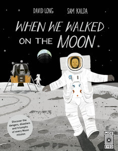 When We Walked on the Moon by Sam Kalda