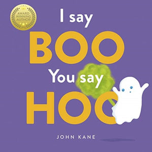 I Say Boo, You say Hoo