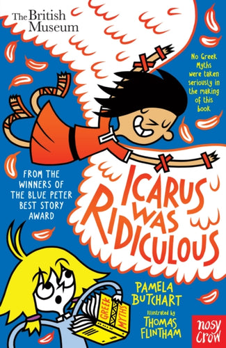 Icarus was Ridiculous by Pamela Butchart