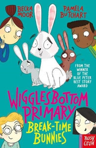 Wigglesbottom Primary, Breaktime Bunnies