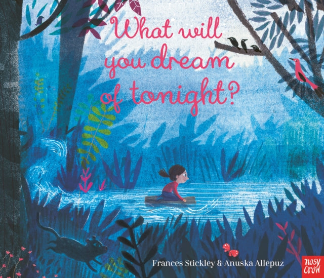 What Will You Dream of Tonight? by Frances Stickley