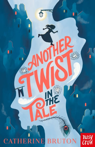 Another Twist in the Tale | Catherine Bruton