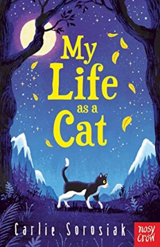 My Life as a Cat | Carlie Sorosiak