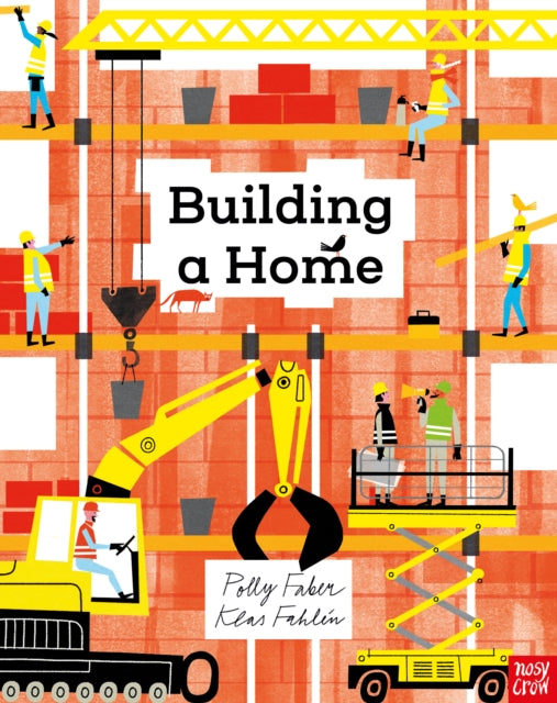 Building a Home by Polly Faber