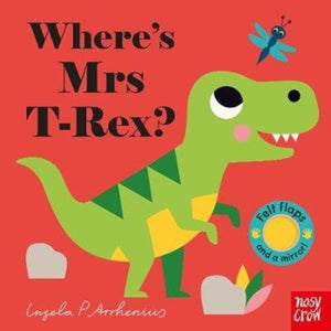 Where's Mrs T-Rex? by Ingela P Arrhenius