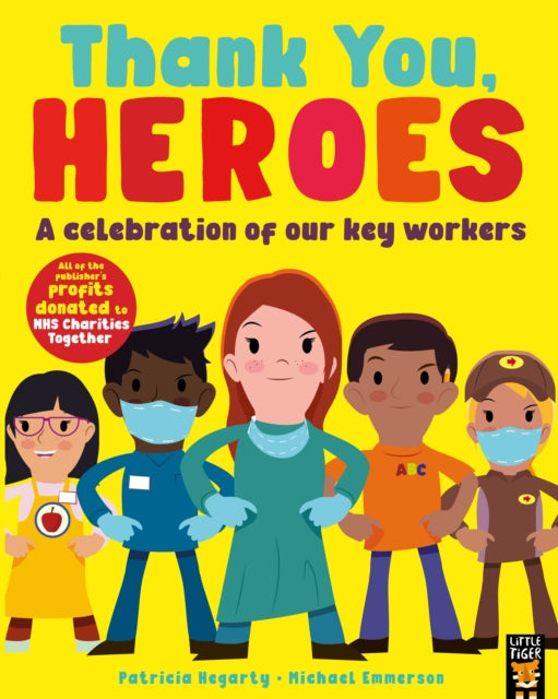 Thank You, Heroes : A celebration of our key workers