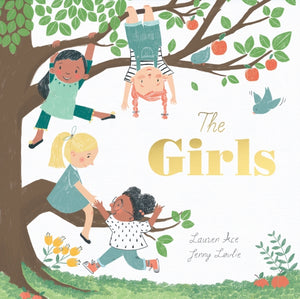 The Girls - Signed! by Lauren Ace & Jenny Lovlie