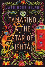 Load image into Gallery viewer, Tamarind & the Star of Ishta