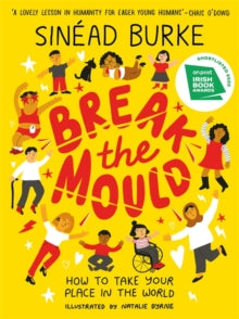 Break the Mould by Sinead Burke
