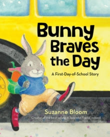 Bunny Braves the Day by Suzanne Bloom