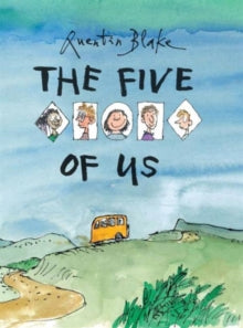 The Five of Us by Quentin Blake