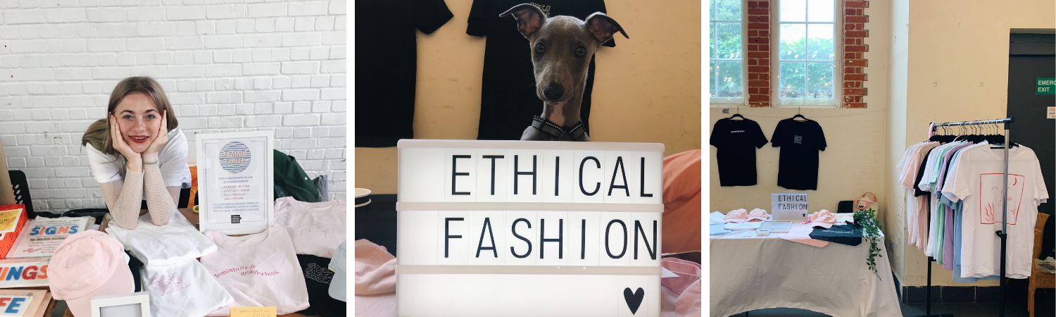 three images; first one is of Zoe at her market stall, second is of a small grey whippet named Otis at the market stall with a sign 'Ethical Fashion', last image is of the t shirts displayed at the market