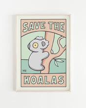 Load image into Gallery viewer, Save The Koalas Poster