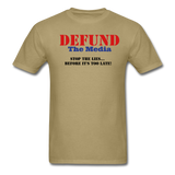 Defund The Media T-Shirt - khaki