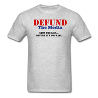 Defund The Media T-Shirt - heather gray
