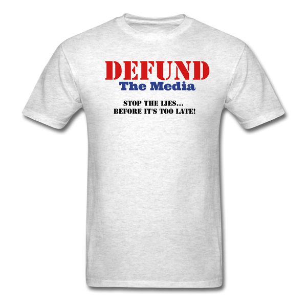 Defund The Media T-Shirt - light heather gray