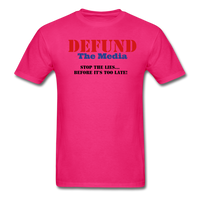 Defund The Media T-Shirt - fuchsia