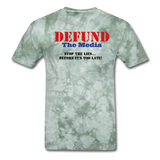 Defund The Media T-Shirt - military green tie dye