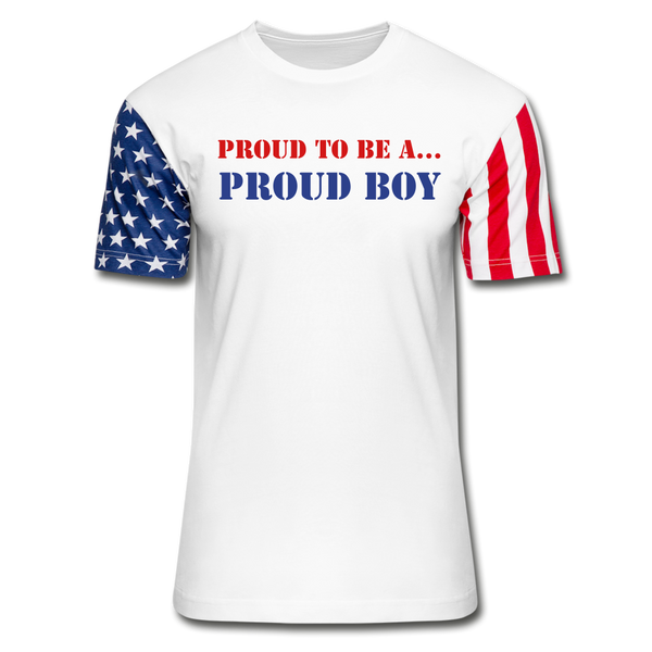 Proud To Be A Proud Boy - Stars & Stripes T-Shirt - white